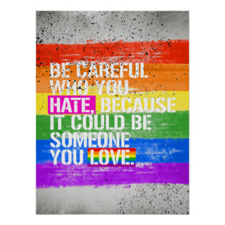 be_careful_who_you_hate